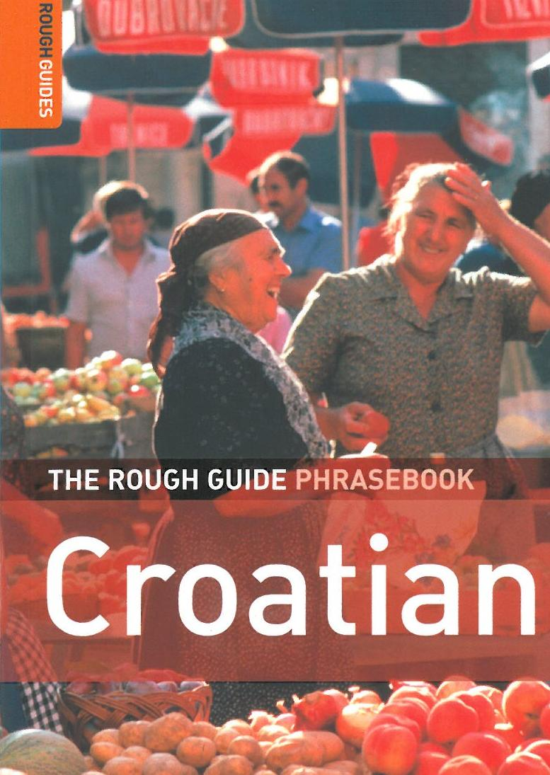 Croatian Phrasebook*, Rough Guide