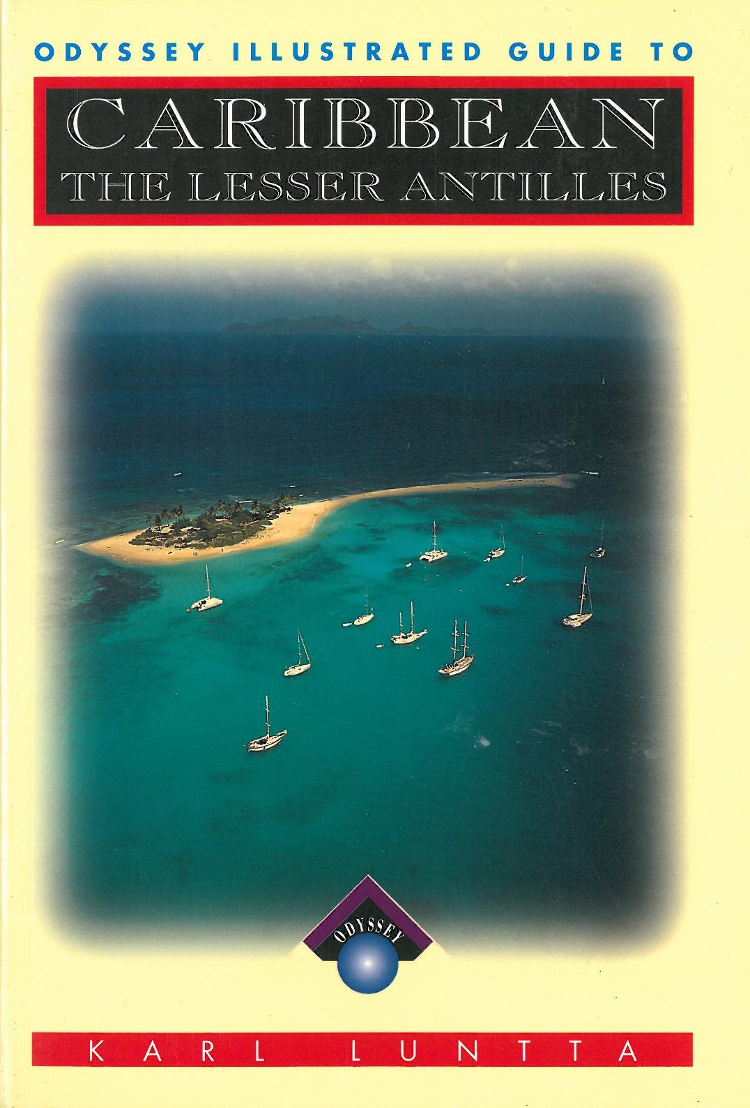 Caribbean - The Lesser Antilles, Odyssey Guide
