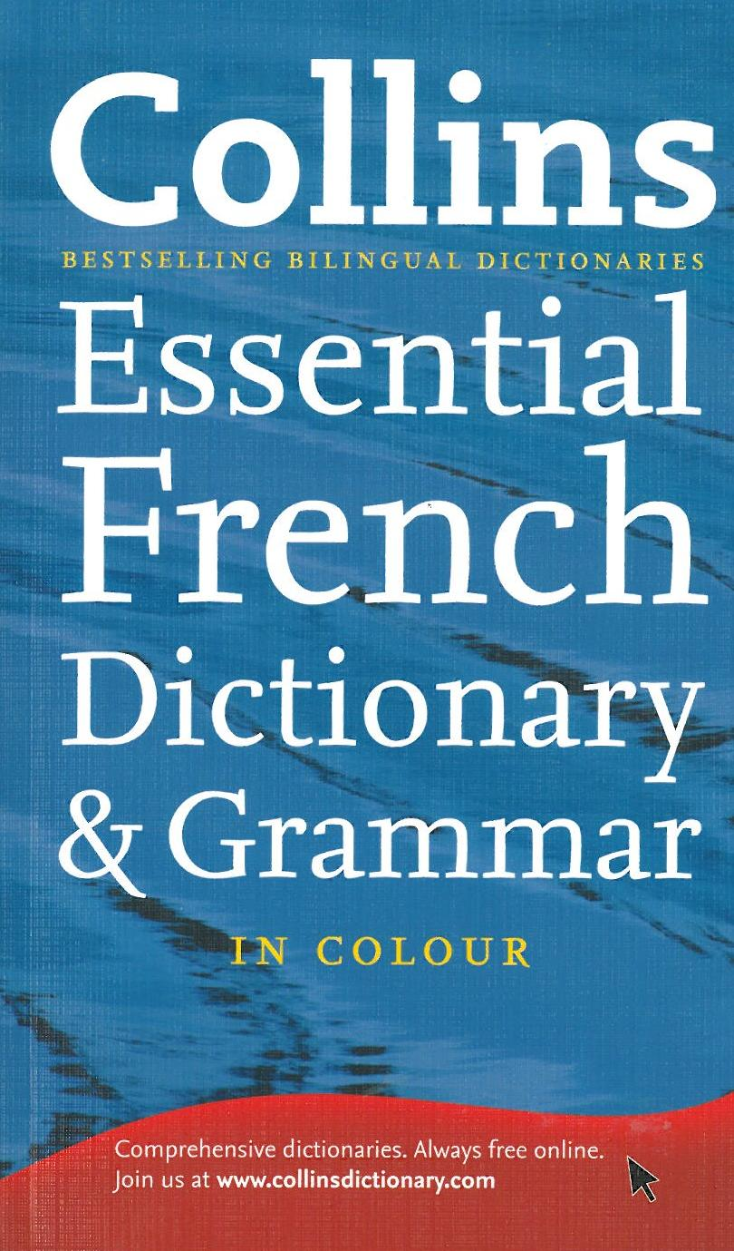 Collins French Essential Dictionary and Grammar (PB)
