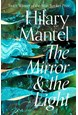 Mirror and the Light, The (PB) - (3) The Wolf Hall Trilogy - C-format