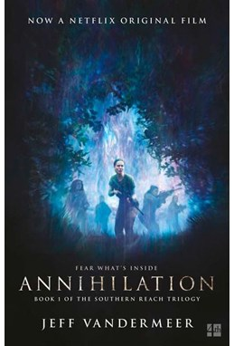 Annihilation (PB) - Film tie-in - (1) The Southern Reach Trilogy - B-format