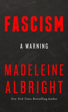 Fascism: A Warning (PB) - B-format