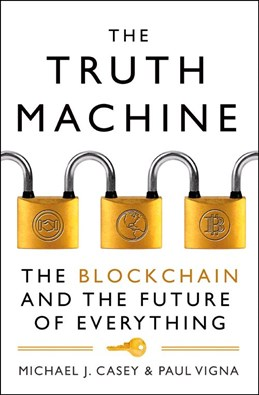 Truth Machine, The: The Blockchain and the Future of Everything (PB) - C-format