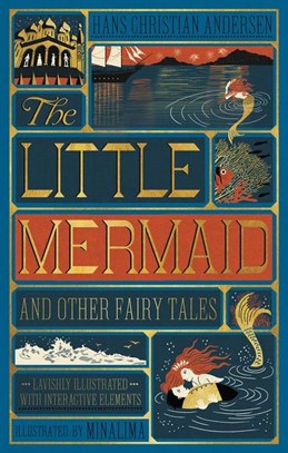 Little Mermaid and Other Fairy Tales, The (HB) - Illustrated with Interactive Elements