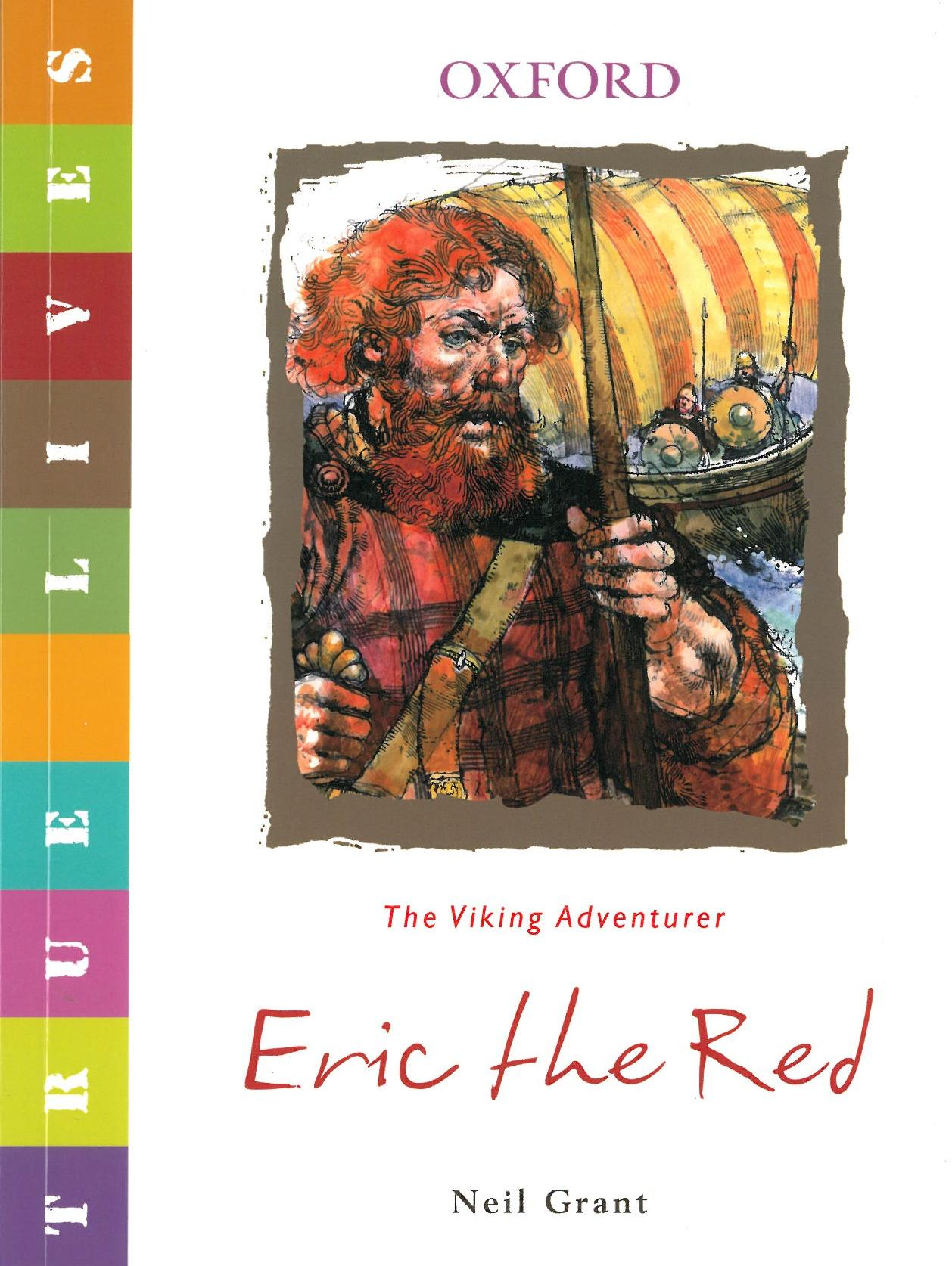 Eric The Red (PB) (True Lives)