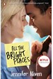 All the Bright Places (PB) - Film tie-in - B-format