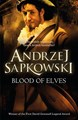 Blood of Elves (PB)  - (1) The Witcher Series - B-format