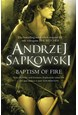 Baptism of Fire (PB) - (3) The Witcher*- B-format