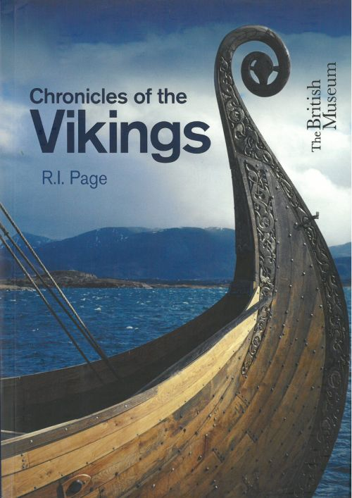 Chronicles of the Vikings - Records, Memorials and Myths (PB) (2014)