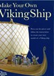 Make Your Own Viking Ship (PB)