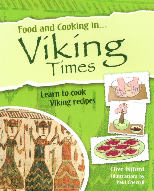 Food and Cooking in Viking Times (PB)