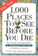 1000 places to see before you die : a travelers life list