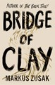 Bridge of Clay (HB)