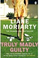 Truly Madly Guilty (PB) - B-format