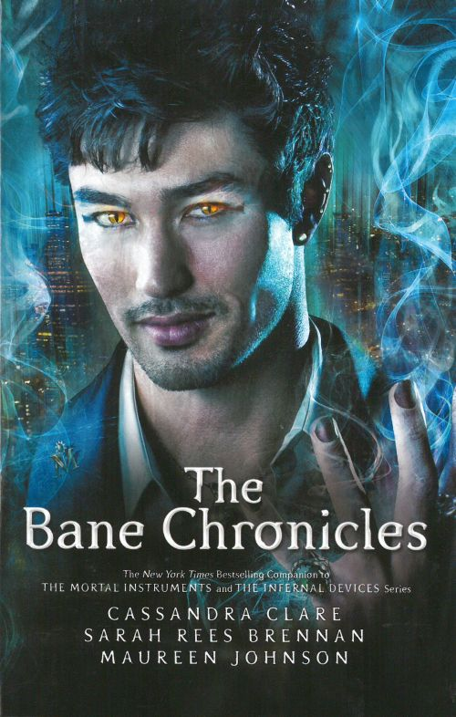 Bane Chronicles (PB) - B-format