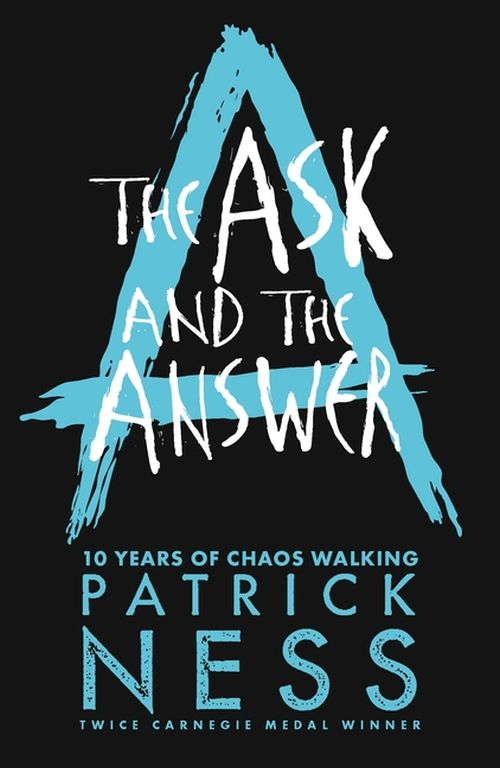 Ask and the Answer, The (PB) - (2) Chaos Walking - Anniversary Edition