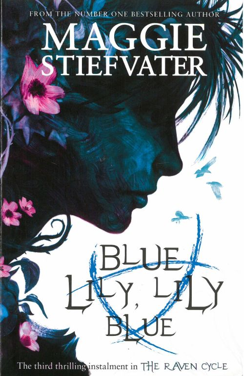 Blue Lily, Lily Blue (PB) - (3) The Raven Boys Quartet - B-format
