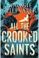 All the Crooked Saints (PB) - C-format