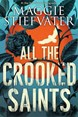 All the Crooked Saints (PB) - B-format