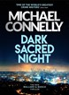 Dark Sacred Night (PB) - (21) Harry Bosch - C-format