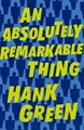 Absolutely Remarkable Thing, An (PB) - C-format