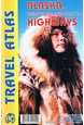 Alaska, Dempster and Dalton Highways Travel Atlas