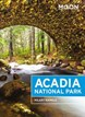 Acadia National Park, Moon Handbooks (6th ed. May. 18)