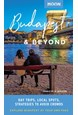 Budapest & Beyond: Day Trips, Local Spots, Strategies to Avoid Crowds, Moon Handbooks (1st ed. Apr. 20)