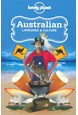 Australian Language & Culture, Lonely Planet (4th ed. Mar. 13)