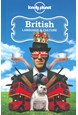 British Language & Culture, Lonely Planet (3rd ed. Mar. 13)