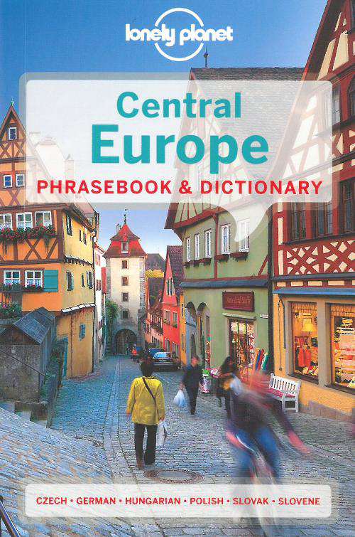 Central Europe Phrasebook, Lonely Planet (4th ed. Feb. 13)