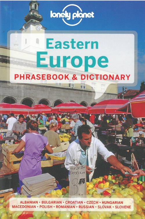 Eastern Europe Phrasebook, Lonely Planet (5th ed. Feb. 13)