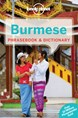 Burmese Phrasebook & Dictionary, Lonely Planet (5th ed. Oct. 14)