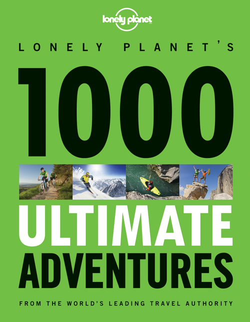 1000 Ultimate Adventures (1st ed. Sept. 13)