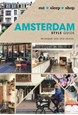 Amsterdam Style Guide: Eat, Sleep, Shop