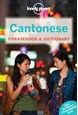 Cantonese Phrasebook & Dictionary, Lonely Planet (7th ed. July 16)