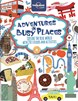 Adventures in Busy Places: Activities and Sticker Book, Lonely Planet (1st ed. Oct. 14)