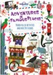 Adventures in Famous Places, Lonely Planet (1st ed. Mar. 15)