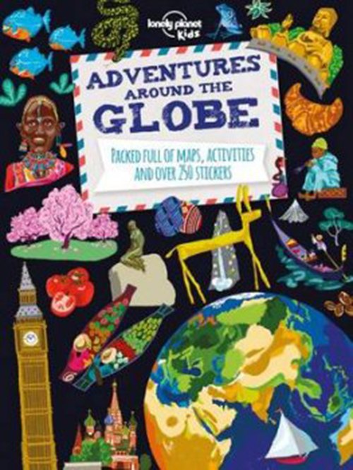 Adventures around the Globe, Lonely Planet (1st ed. Sept. 15)