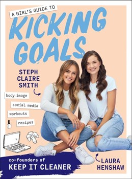 Girl's Guide to Kicking Goals, A (PB) - C-format