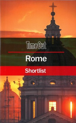 Rome Shortlist, Time Out (8th ed. Mar. 18)