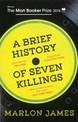 Brief History of Seven Killings, A (PB) - B-format