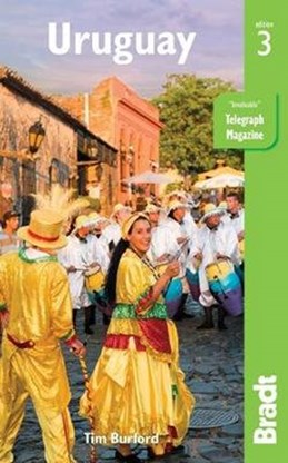 Uruguay, Bradt Travel Guide (3rd ed. Oct. 17)