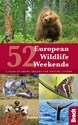 52 European Wildlife Weekends, Bradt Travel Guide (1st ed. Apr. 18)