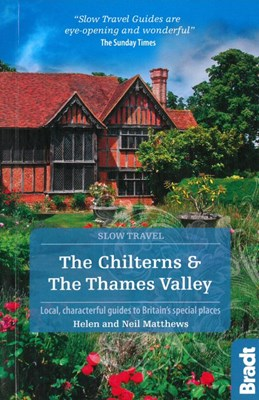Chilterns & The Thames Valley, The, Bradt Travel Guide (1st ed. Mar. 19)