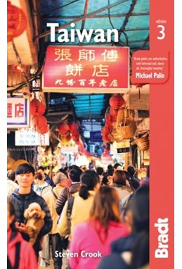 Taiwan, Bradt Travel Guide (3rd ed. June 19)