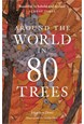 Around the World in 80 Trees (PB)