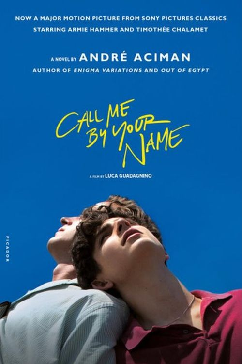 Call Me By Your Name (PB) - Film tie-in - B-format