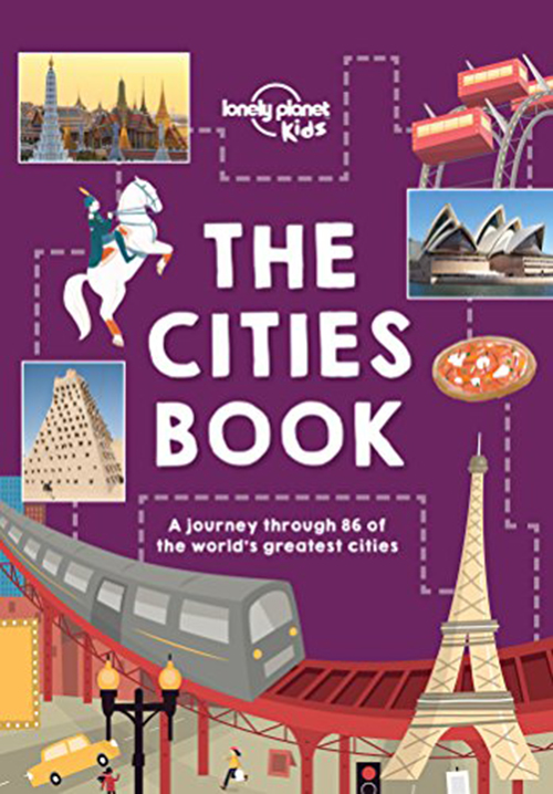 Cities Book, The (Lonely Planet Kids) (1st ed. Sept. 16)