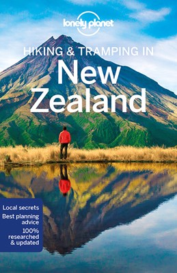 Hiking & Tramping in New Zealand, Lonely Planet (8th ed. Dec. 18)